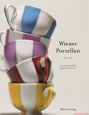 Fachbuch Wiener Porzellan, seit 1718, Einblick in die Manufaktur, NEU