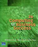 Computing for Business Success by Joan Richardson, et al. (Paperback, 2008)