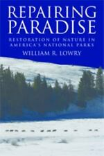 Repairing Paradise: The Restoration of Nature in America's National-ExLibrary