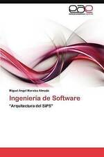 "NEW Ingeniería de Software: ""Arquitectura del SiPS"" (Spanish Edition)"