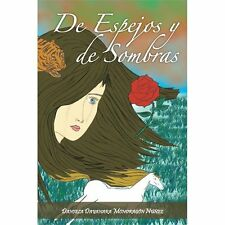 De Espejos y de Sombras by Daniela Dayanara Mondrag�n N��ez (2012, Paperback)
