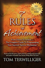 7 Rules of Achievement: From Vision to Action The Complete Guide to Programming