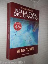 NELLA CASA DEL DIAVOLO Alec Covin Fanucci 2009 romanzo libro narrativa storia di