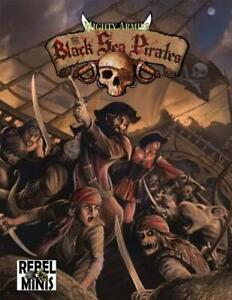Rebel Minis Historical Mini Rules Mighty Armies - The Black Sea Pirates New