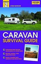Caravan Survival Guide 2nd ed by John Basham (Paperback, 2012)