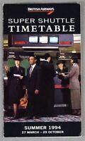 BRITISH AIRWAYS SUPER SHUTTLE AIRLINE TIMETABLE SUMMER 1994 BA