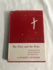 The price and the prize by Culbert Rutenber 1953 Christian Gospel for Youth