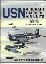 USN  AIRCRAFT CARRIER AIR UNITS  Vol. 1 1946-1956