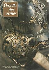 GAZETTE DES ARMES N°42 SMITH & WESSON K22 / MOUSQUETAIRES DU ROI ET LEURS ARMES