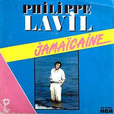 """Philippe Lavil 7"""" Jamaïcaine - France (VG/EX)"""