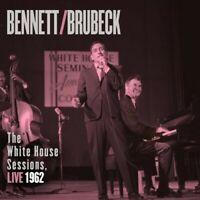 TONY BRUBECK,DAVE BENNETT-BENNETT & BRUBECK:THE WHITE HOUSE SESSIONS,LIVE CD NEW