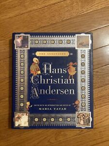 The Annotated Hans Christian Andersen ( 2007, Hardcover )
