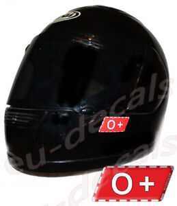 Helmet 0+ Blood Type Warning Unscratchable 3D Decal Car Bike GoKart sticker safe