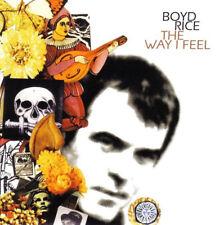 BOYD RICE the way i feel CD