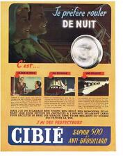 PUBLICITE ADVERTISING   1953   CIBIE  projecteurs anti-brouillard