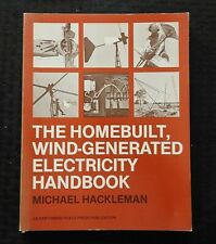 WIND FARM HOMEBUILT WIND GENERATED ELECTRICITY HANDBOOK By Michael Hackleman