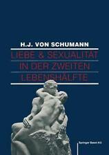 Liebe und Sexualität in der Zweiten Lebenshälfte : Problemlösungen und...