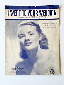 I WENT TO YOUR WEDDING Patti Page Sheet Music