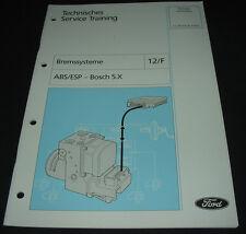 Technische Information Ford ABS / ESP Bosch 5.X Bremssysteme Bremsen 05/2001