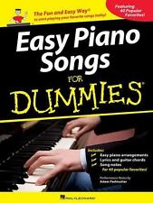 Easy Piano Songs for Dummies : The Fun and Easy Way to Start Playing Your...