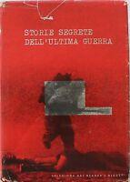 Storie segrete dell'ultima guerra,AA.VV,Selezione dal reader's diges't,1960