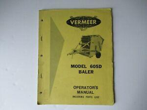 1979 Vermeer 605D operator's  and maintenance service manual