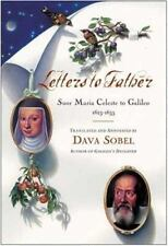 Letters to Father : Sister  Maria Celeste to Galileo, 1623-1633-ExLibrary