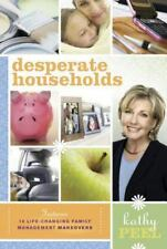 Desperate Households: How to Restore Order and Harmony to Your Life-ExLibrary