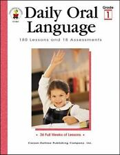 Daily: Daily Oral Language, Grade 1 : 180 Lessons and 18 Assessments by Gregg O.