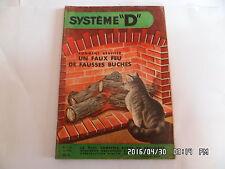 SYSTEME D N°132 12/1956 FEU DE FAUSSES BUCHES BUREAU POUR ENFANTS    J9