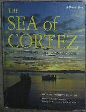 The Sea of Cortez: Mexicos Primitive Frontier (A