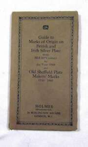 Guide to Marks of Origin on British and Irish Silver Plate Holmes Ltd. 1968
