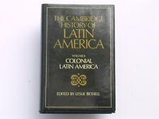 The Cambridge History of Latin America:Volume II..