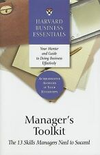 Manager's Toolkit: The 13 Skills Managers Need to Succeed (The Harvard Business