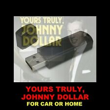 YOURS TRULY JOHNNY DOLLAR FLASH DRIVE. 730 OLD-TIME RADIO SHOWS FOR CAR OR HOME!