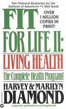 Fit for Life II Diamond, Harvey, Diamond, Marilyn Mass Market Paperback