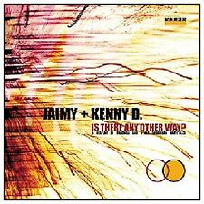 JAIMY & KENNY D : Is There Any Other Way? CD