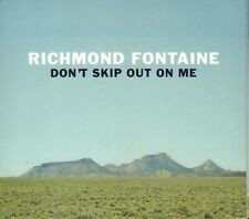 RICHMOND FONTAINE ‎– DON'T SKIP OUT ON ME (2018 ALTERNATIVE ROCK CD DIGIPACK)
