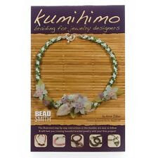 Beadsmith Kumihimo Braiding for Jewellery Designers Book by Anne Dilker (G71/1)