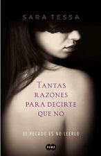 Tantas razones para decirte que no: El pecado es no leerlo (Spanish Ed-ExLibrary