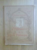 La Rôtisserie de la Reine Pédauque Charles LEVADÉ partition chant piano 1919