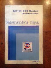 MT(B) 600 Series Transmissins Tip Booklet Allison Transmissions