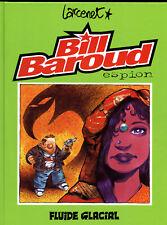 LARCENET: BILL BAROUD N°1. AUDIE. Edition originale. Janvier 1998