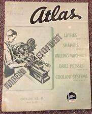 ATLAS Modern Shop Equipment Catalog 45, Lathes, Shapers Milling Machines Presses