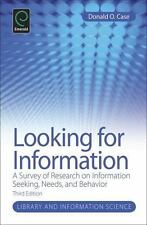 Looking for Information: A Survey of Research on Information Seeking, Needs and