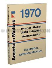 1970 AMC Shop Manual 70 AMX Javelin Rebel Hornet Ambassador Repair Service Book