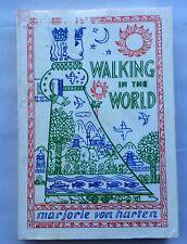 Walking in the World by Marjorie Von Harten, 1st edition  with DC, Vintage 1978