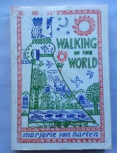 Walking in the World by Marjorie Von Harten, 1st edition  with DC, Vintage 1978