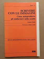 SCRIVERE CON LE IMMAGINI - Arminia Maida - Eri - 1983