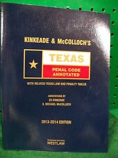 Kinkeade & McColloch's Texas penal code annotated 2013-2014 law book
